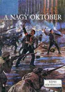 A nagy október (Képes történelem)