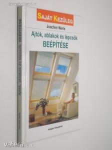 Joachim Werle: Ajtók, ablakok és lépcsők beépítése (Saját kezűleg) (*91)
