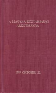 : A magyar köztársaság alkotmánya 1989.10.23