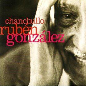 RUBEN GONZALEZ - Chanchullo CD