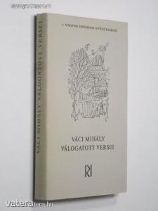 Váci Mihály válogatott versei (*91) - Vatera.hu Kép