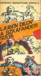 Ljuben Dilov: A szkafander súlya
