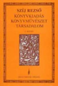 Könyvkiadás, Könyvművészet, Társadalom 3. kötet - A művészi magyar...