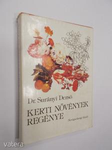 R-Dr.Surányi Dezs?: Kerti növények regénye (*80)
