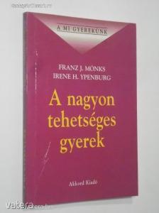 Franz J. Mönks - Irene H. Ypenburg: A nagyon tehetséges gyerek (*811)
