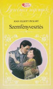 Joan Elliott Pickart Szemfényvesztés (1992)