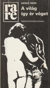 Szász Imre A világ így ér véget (1986)