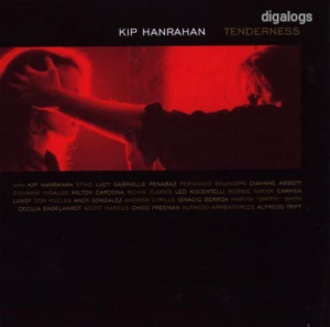 Kip Hanrahan Tenderness CD Új!