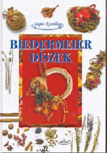 Biedermeier díszek (Saját kezűleg)