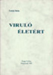 Viruló életért (Családlelkipásztorkodási vázlatok)