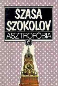 Szasa Szokolov: Asztrofóbia