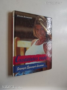 Sylvia Schneider: Csodálatos vagy (*77)