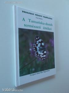 Tenk András: A Tamariska-domb természeti értékei / DEDIKÁLT! (*88) Kép