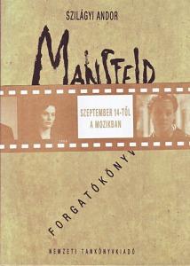Mansfeld - Magasabb szempontból (Filmforgatókönyv)