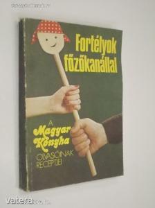Fortélyok főzőkanállal / A Magyar Konyha olvasóinak receptjei (*811)