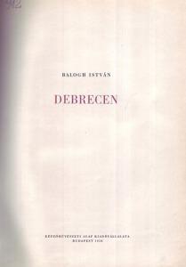 Dr. Balogh István: Debrecen