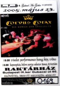CORVUS CORAX - DER KÖNIGE DER SPIELLEUTE. 2005.V.23. Stage pass.
