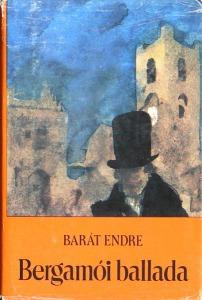Barát Endre: Bergamói ballada