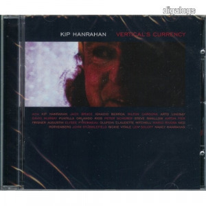 Kip Hanrahan Verticals Currency CD Új!