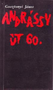 Gosztonyi János: Andrássy út 60.