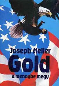 Joseph Heller: Gold a mennybe megy