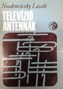 Nozdroviczky László: Televízióantennák