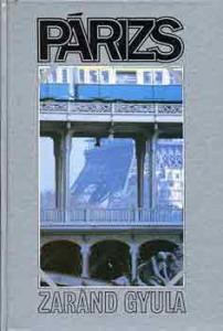 Zaránd Gyula: Párizs