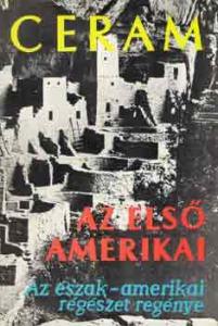 Az első amerikai (Az észak-amerikai régészet regénye)