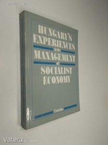 Hungarys Experiences in the Management of Socialist Economy (*88)