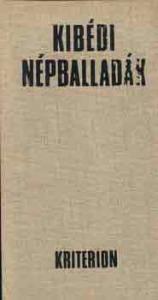 Ráduly János gyűjtése: Kibédi népballadák