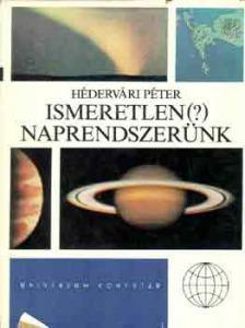 Hédervári Péter: Ismeretlen (?) naprendszerünk