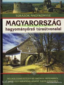 dr. Nagy Balázs (szerk.): Magyarország hagyományőr - Vatera.hu Kép