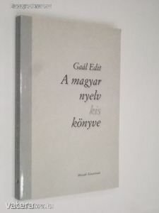 Gaál Edit: A magyar nyel kis könyve (*812)