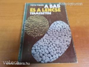 Tóth Tibor: A bab és a lencse termesztése (*511)