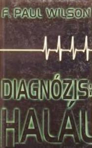 F. P. Wilson: Diagnózis: halál