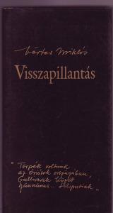 Vértes Miklós: Visszapillantás - Vatera.hu Kép