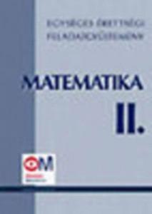 Egységes érettségi feladatgyűjtemény - Matematika II.