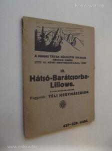 A Magas Tátra részletes kalauza III. Hátsó-Barátcsorba-Liliowe (*78)