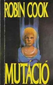 Robin Cook: Mutáció