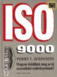 Johnson, Perryl.: ISO 9000