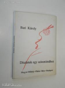 Bari Károly: Díszletek egy szinonimához (*87) - Vatera.hu Kép