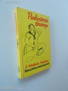 C. Northcote Parkinson: Parkinsonné törvénye (*88) - Vatera.hu Kép