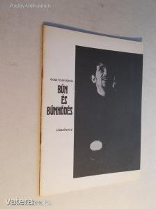 Fjodor Mihajlovics Dosztojevszkij: B?n és b?nh?dés - Vígszínház (*KYQ)