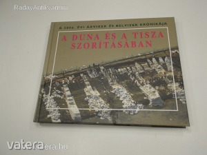 Szlávik Lajos (szerk.): A Duna és a Tisza szorításában (*85)