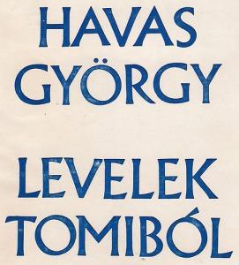 Havas György: Levelek Tomiból
