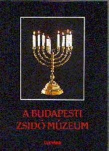 : A budapesti zsidó múzeum