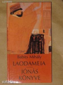 Babits Mihály: Laodameia / Jónás könyve (α)