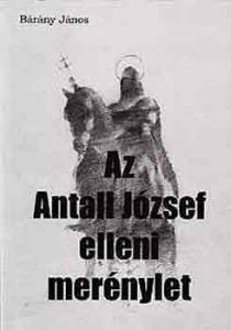 Az Antall József elleni merénylet