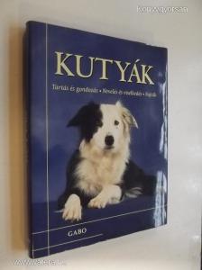 Whitehead-Cuddy: Kutyák - Tartás és gondozás / Nevelés és viselkedés / Fajták (*81)