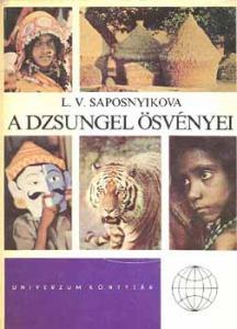 L.V. Saposnyikova: A dzsungel ösvényei